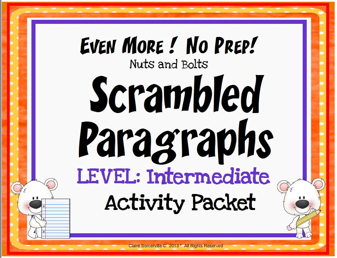 "Scrambled Paragraphs~ This NO PREP activity packet contains three MORE Scrambled Paragraph written at an INTERMEDIATE, level using easy sequencing clues such as ""first,"" ""next,"" and ""finally."" There are nine (9) ready-to-use printables. Just copy and go! Each paragraph has eight (8) sentences that can only be put together one way. Students quickly learn to use transitions and inferential clues to assemble these organized, logical paragraphs."