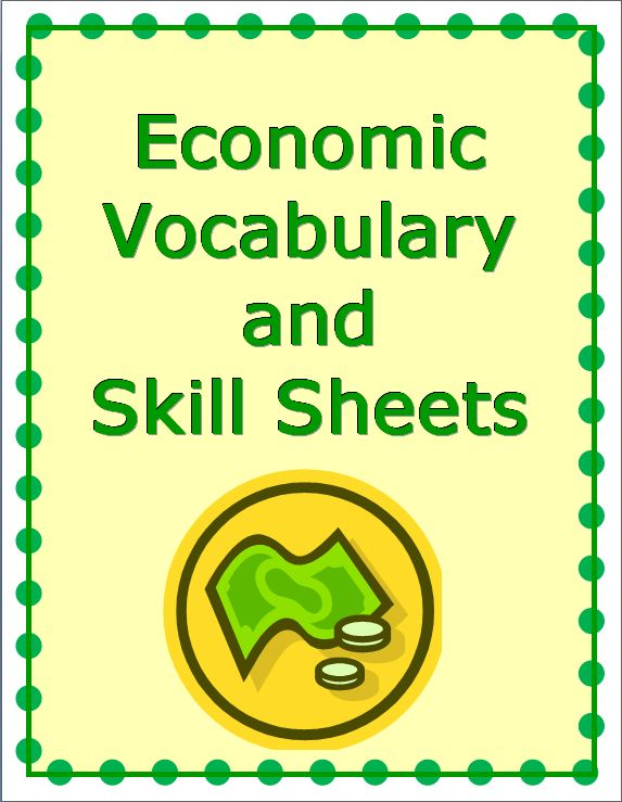 Economics Vocabulary & Skill Worksheets~ Fun, easy, and ready-to-use activities to compliment any 3-5 economics program. Vocabulary practice and change-of-routine activities. 10 worksheets w/ full-page answer keys. Print and go!