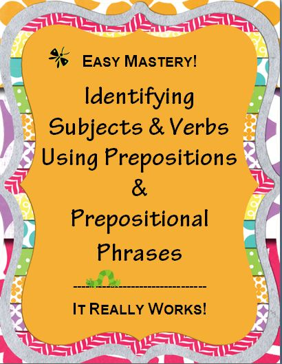 Identifying Subjects & Verbs~ These handouts, printables, and assessments help students eliminate prepositional phrases to easily identify the subject and verb. Includes preposition handouts, step-by-step introduction, practice worksheets, and quick, easy-to-grade assessments.