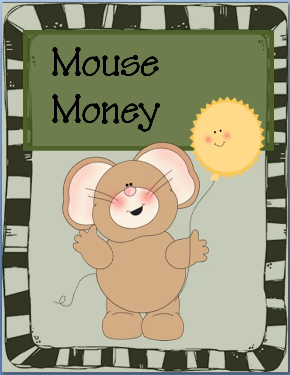 "FREE Mouse Money~ This cute, ready-to-use play ""money"" is perfect for economics lessons, games, or incentive programs. Print, chop, and go!"