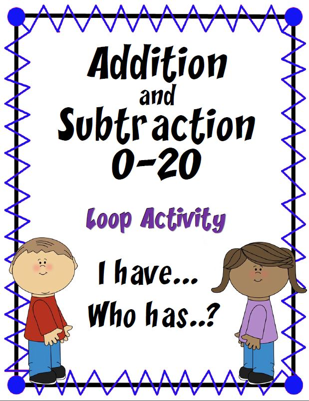 "Addition and Subtraction 0-20 Practice Activity~ The first child asks ""Who has…?"" The student with the answer card responds, ""I have…"" and provides the answer. Each clue of this ""Loop Activity"" leads to another student's answer card. Fun activity that encourages students to listen carefully for clues throughout this engaging ""I Have… Who Has?"""