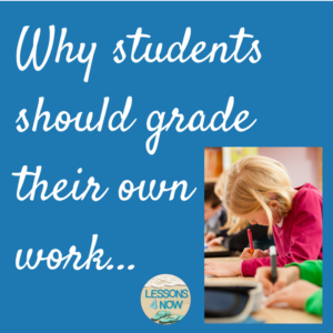 Should students grade their own work? - Lessons4Now